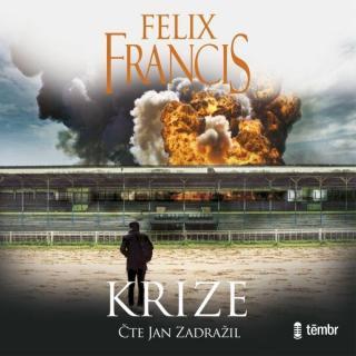 Krize - Francis Felix [Audio-kniha ke stažení]